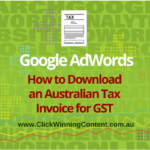 Google AdWords: How to Download an Australian Tax Invoice for GST