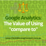 "Google Analytics: The Value of Using ""Compare to"""